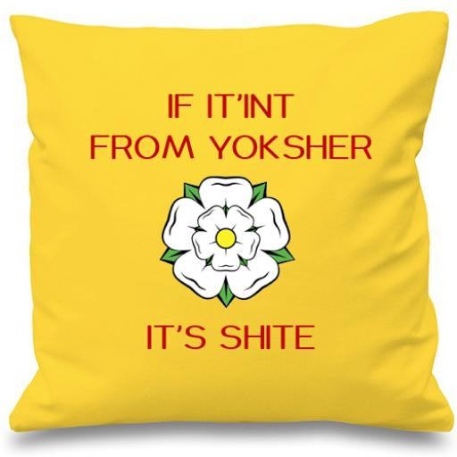 If It'int From Yorkshire Cushion Cover