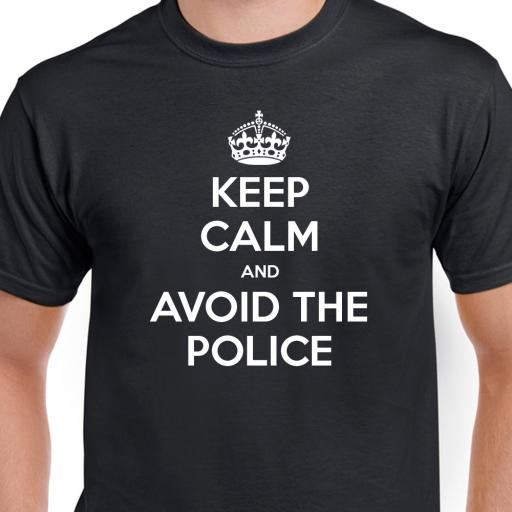 Keep Calm and Avoid the Police Tshirt