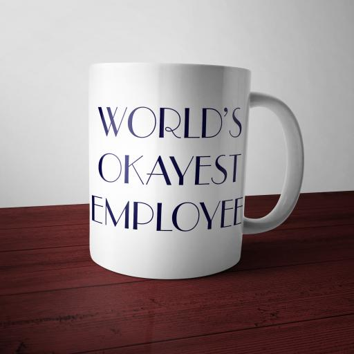World's Okayest Employee Funny Mug